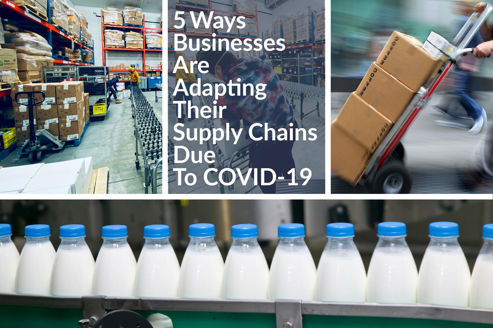 Routeique - 5 Ways Businesses Are Adapting Their Supply Chains Due To COVID-19