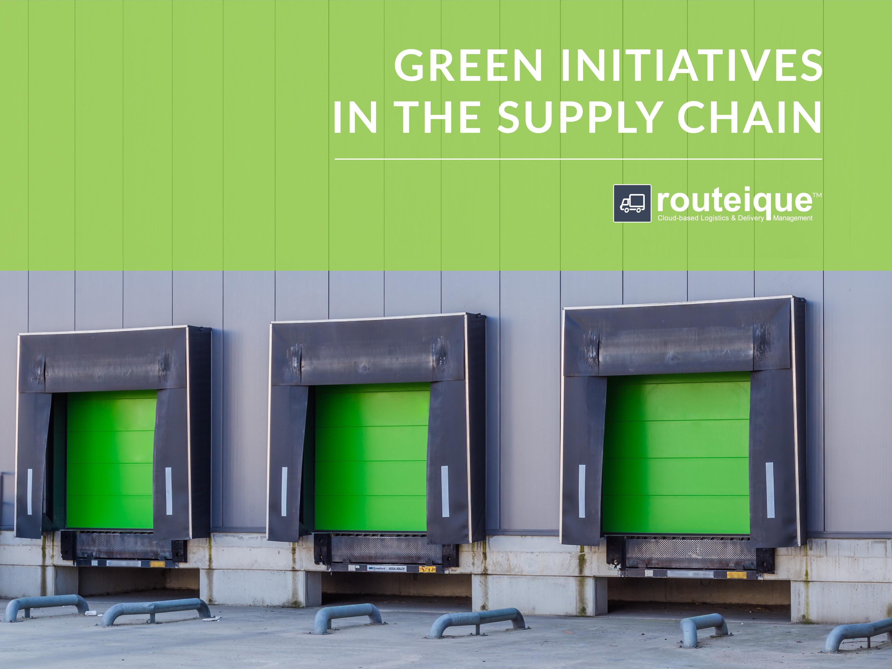 Green Initiatives in the Supply Chain Blog