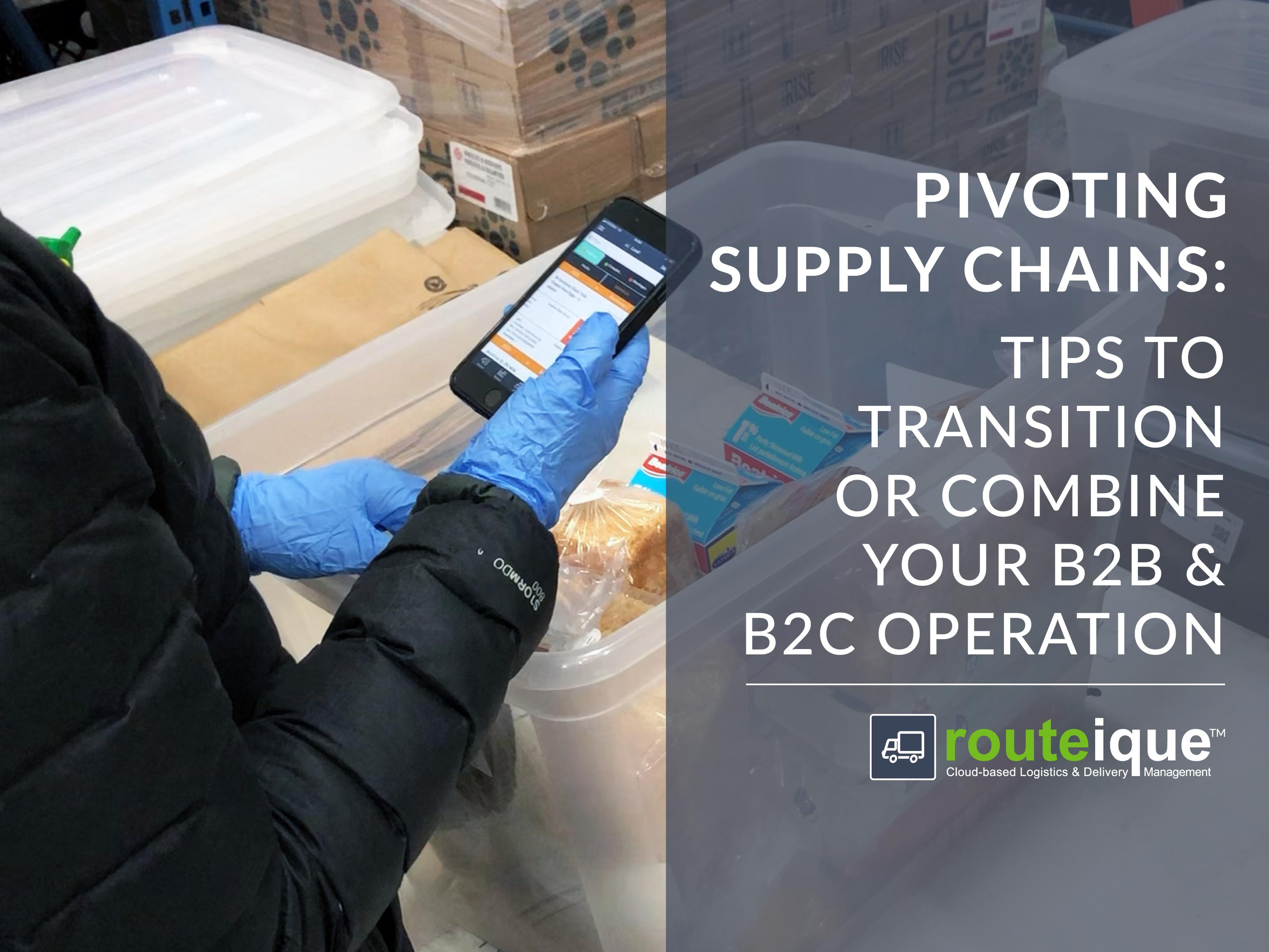 Pivoting Supply Chains from B2B to B2C