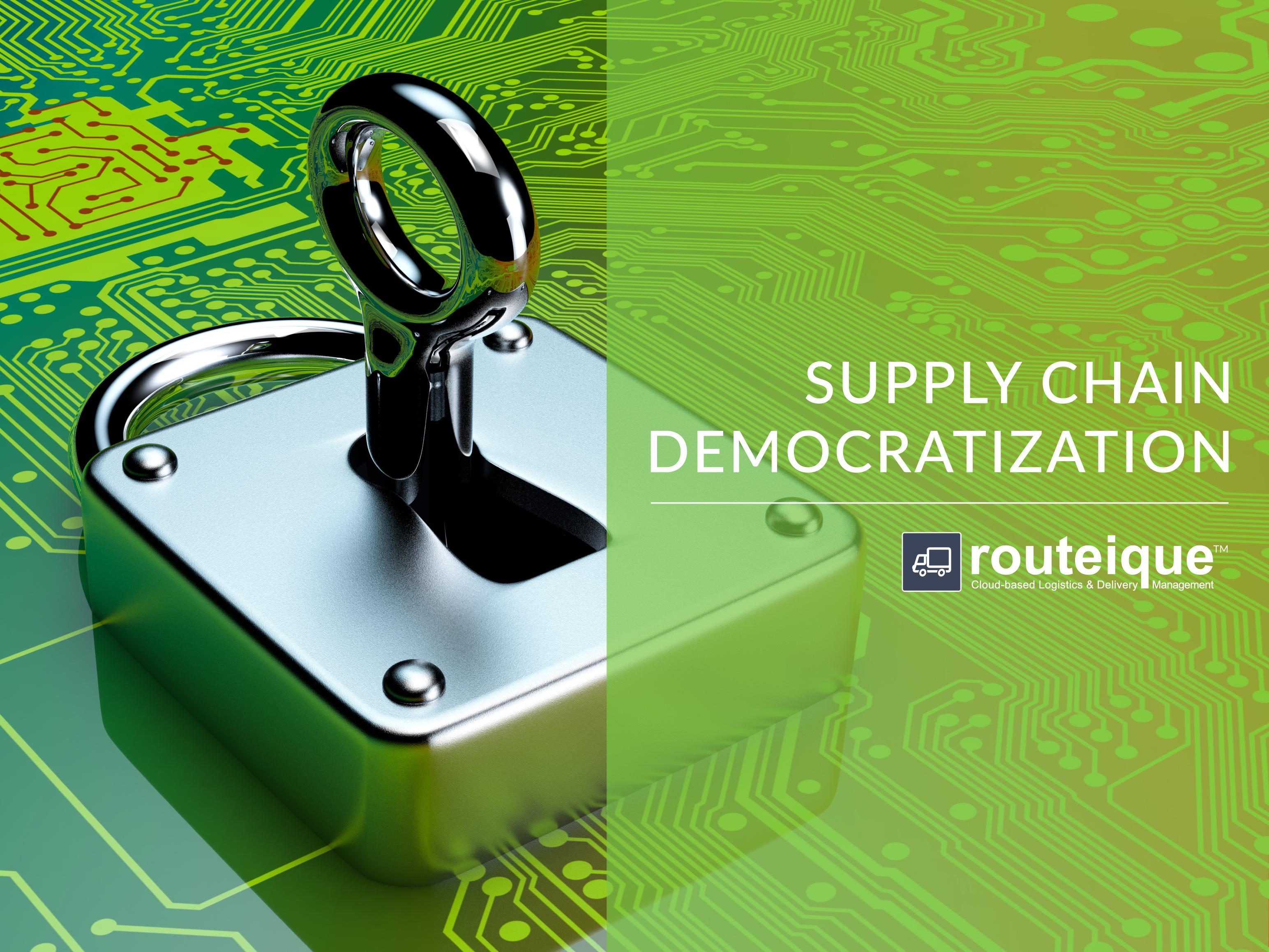 Supply Chain Democratization