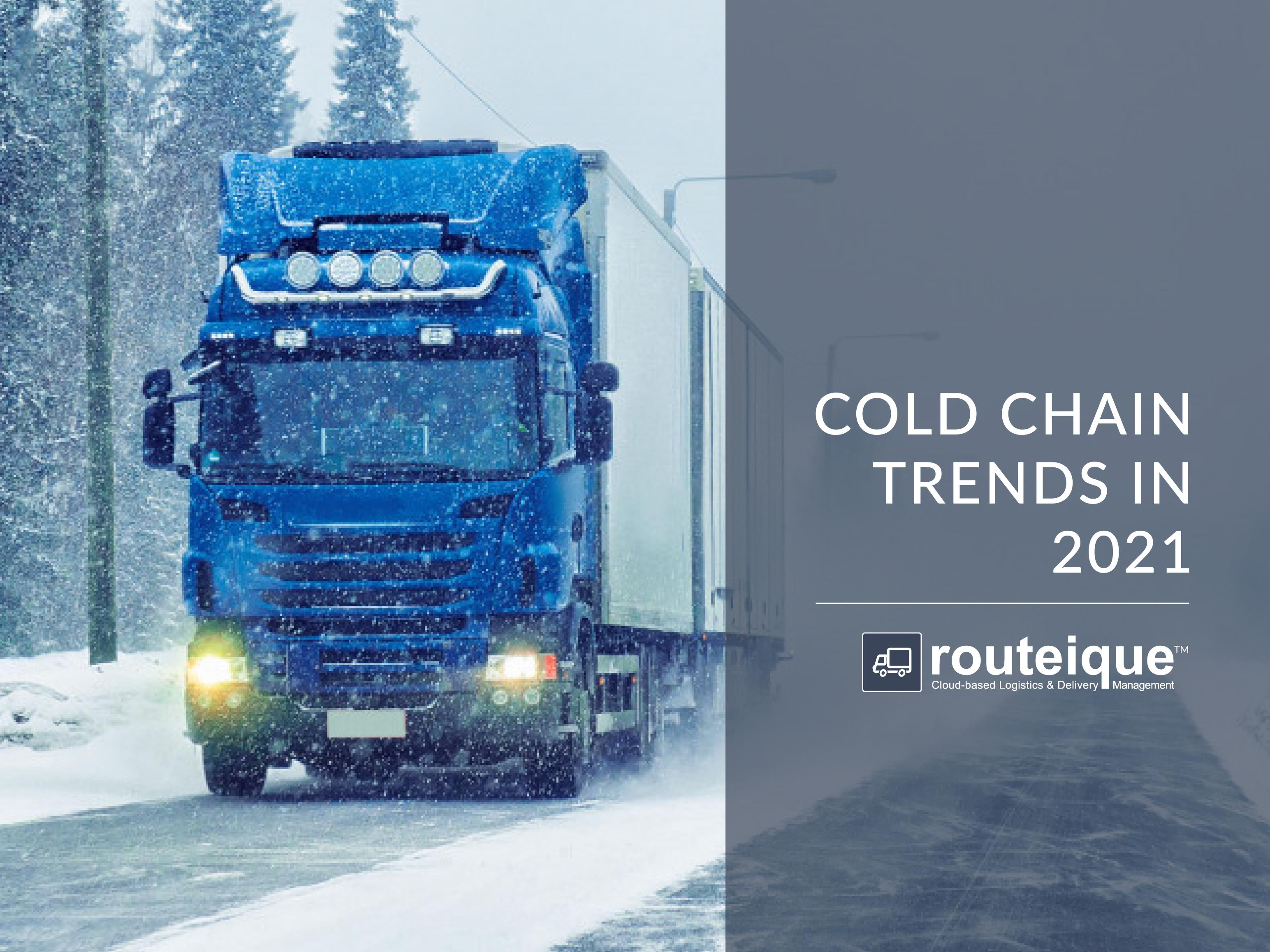 "Image of truck overlaid with text reading ""cold chain trends in 2021"""